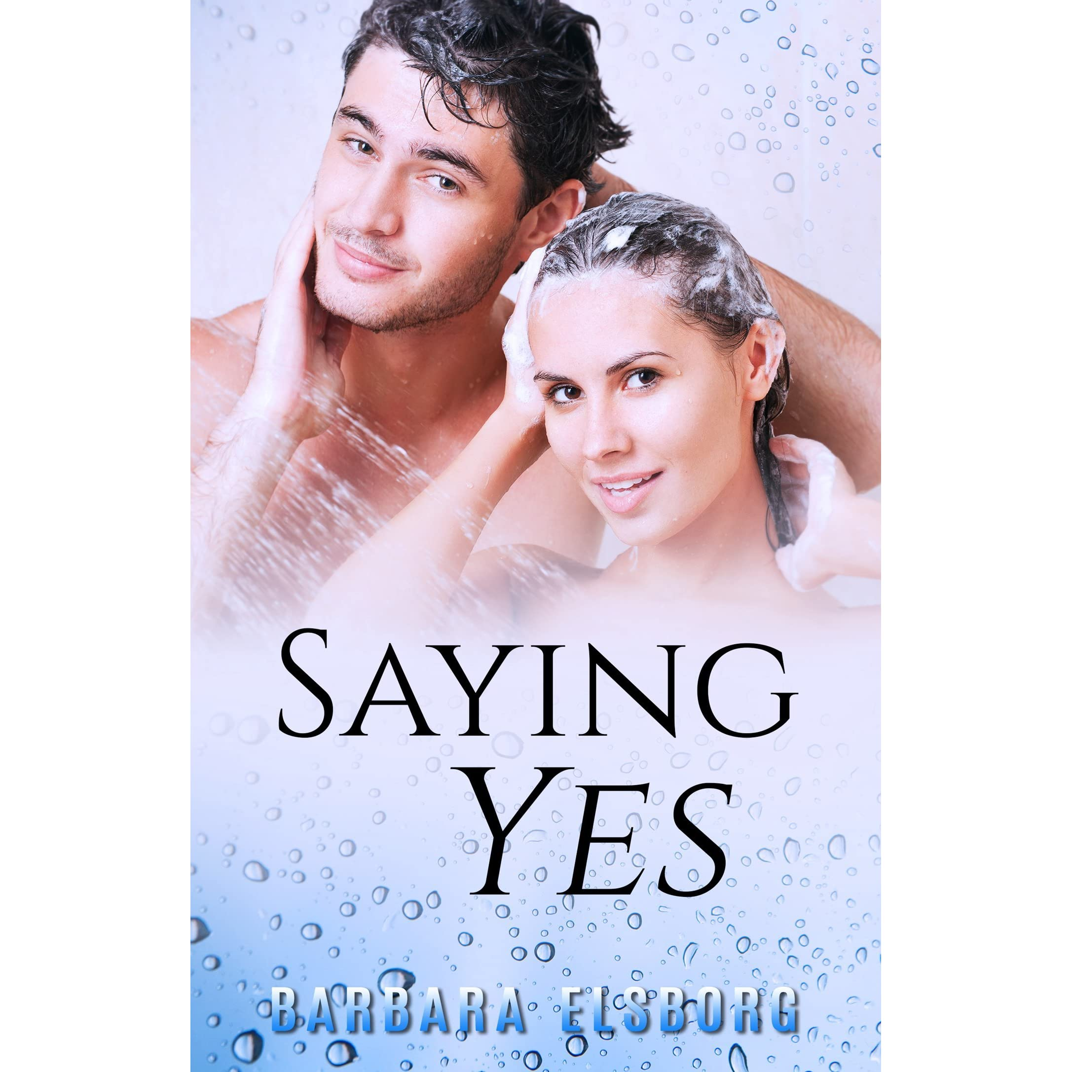 Como Descargar Libros En Goodreads Saying Yes By Barbara Elsborg
