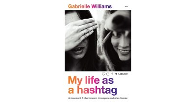 Book giveaway for My Life as a Hashtag by Gabrielle ...