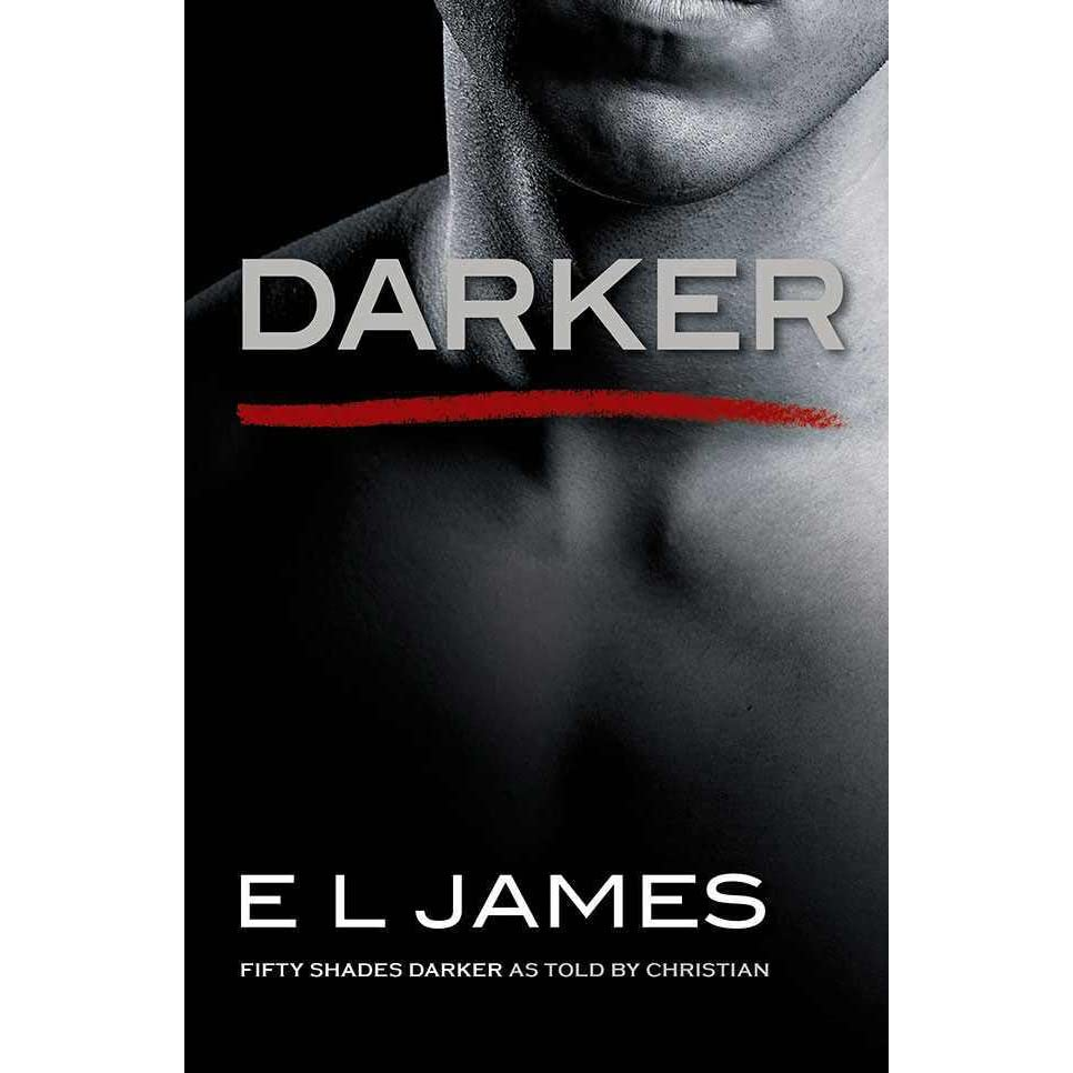 Libros E L James Darker Fifty Shades As Told By Christian 2 By E L James