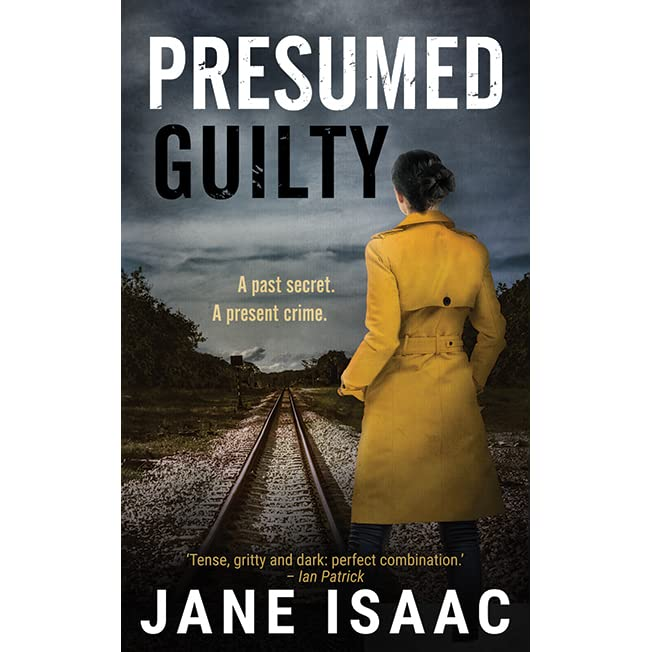 Presumed Guilty (DC Beth Chamberlain, #2) by Jane Isaac