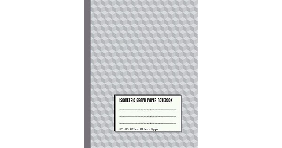 Isometric Graph Paper Notebook Grey Cubes - For Students, Engineers