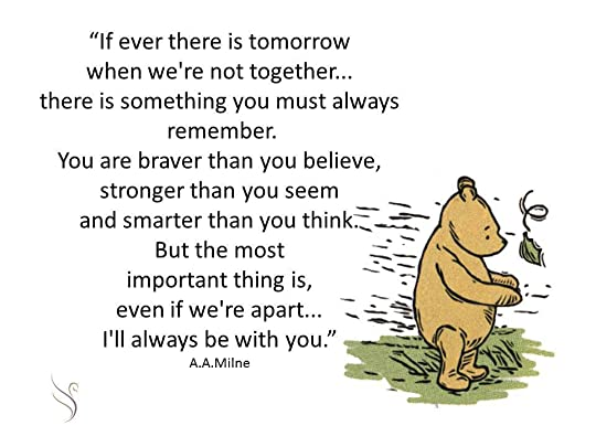 Mom You Are Braver Than You Believe Quote Wallpaper The Complete Tales Of Winnie The Pooh By A A Milne