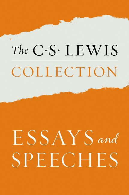 The C S Lewis Collection Essays and Speeches - C S Lewis - E-book