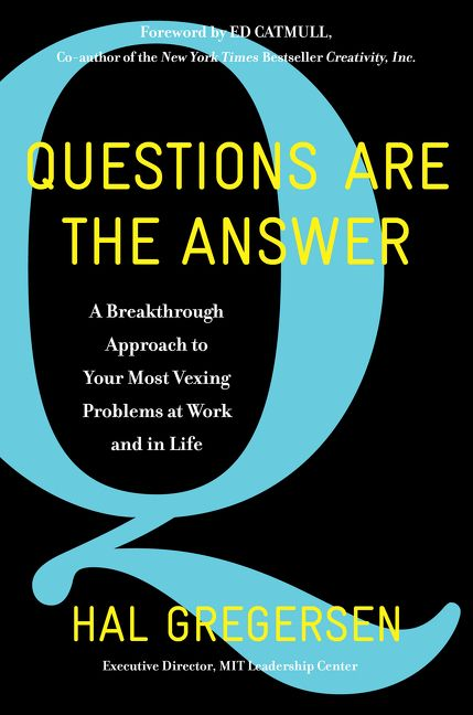 Questions Are the Answer - Hal Gregersen - Hardcover