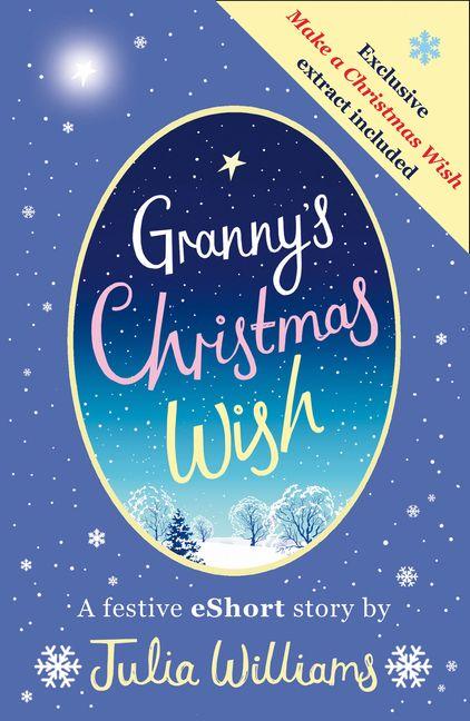 Granny\u0027s Christmas Wish  HarperCollins Australia