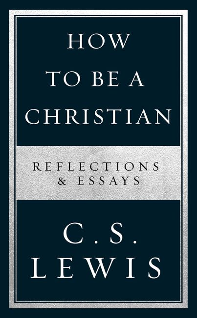 How To Be A Christian Reflections  Essays  HarperCollins Australia