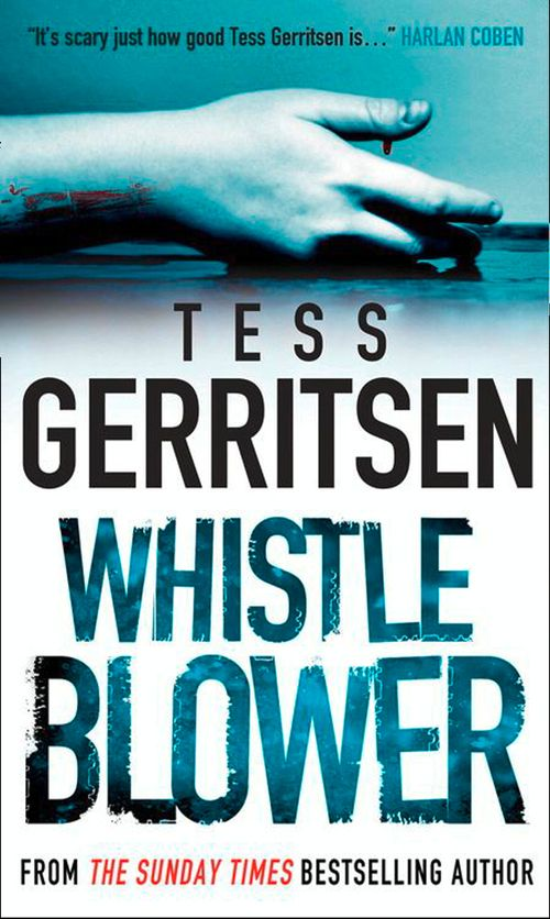 Whistleblower by Tess Gerritsen - eBook HarperCollins - presumed guilty tess gerritsen
