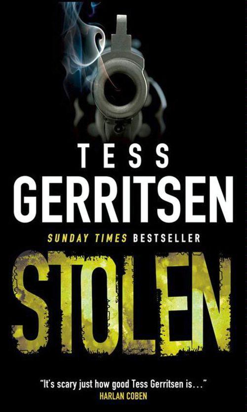 Stolen by Tess Gerritsen - eBook HarperCollins - presumed guilty tess gerritsen