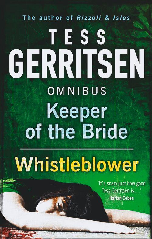 Keeper of the Bride / Whistleblower by Tess Gerritsen - eBook - presumed guilty tess gerritsen