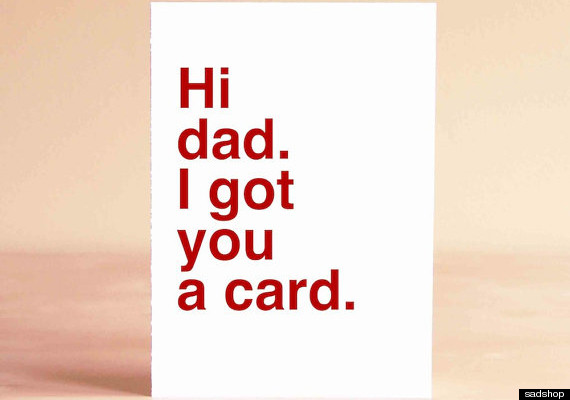 17 Father\u0027s Day Cards For People Who Aren\u0027t Ridiculously Sentimental - father day cards