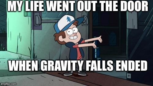 Wallpaper Removal Post Falls My Life After The End Of Gravity Falls Imgflip