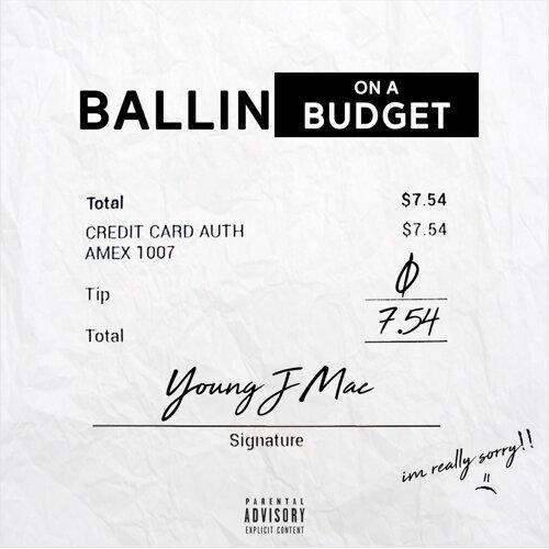 Young J Mac - Ballin\u0027 on a Budget - KKBOX