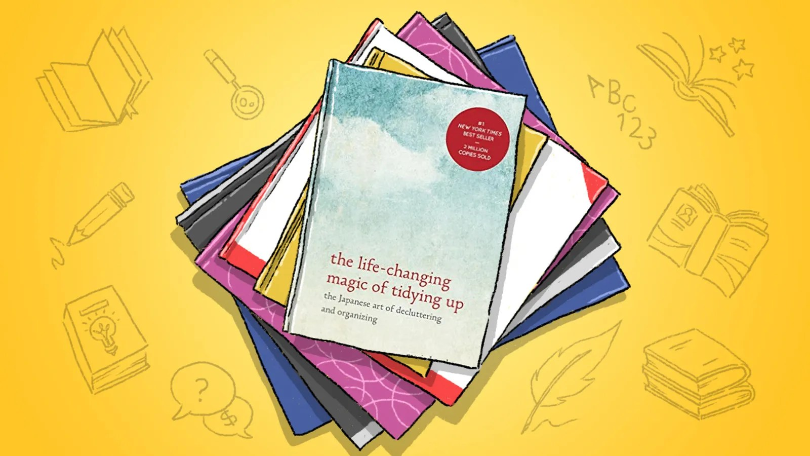 The Life Changing Magic Of Tidying The Life Changing Magic Of Tidying Up Mind Hacking Advice For