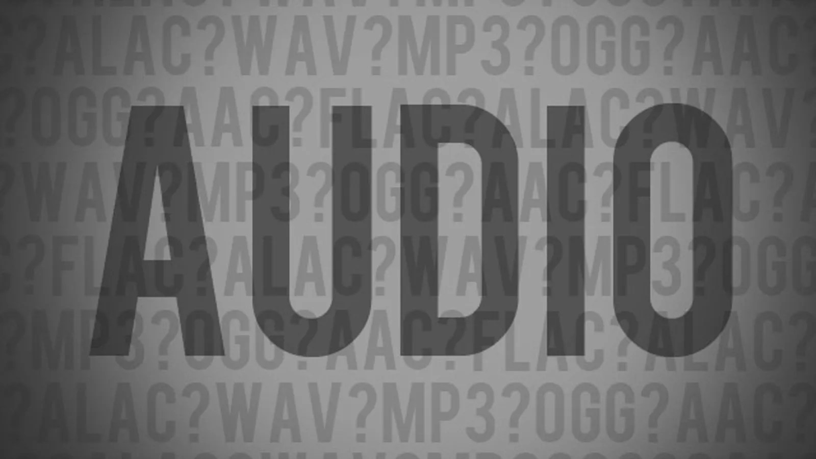 Mp3 Audio What S The Difference Between All These Audio Formats And Which