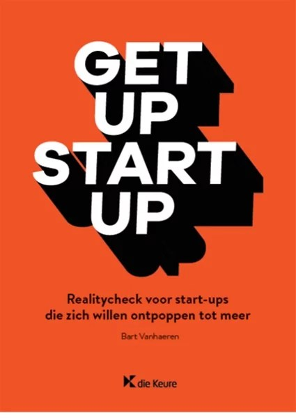 Get Up Start Up Door Bart Vanhaeren Boek