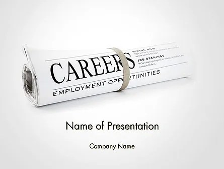 Rolled Newspaper with Headline Careers PowerPoint Template - newspaper powerpoint template