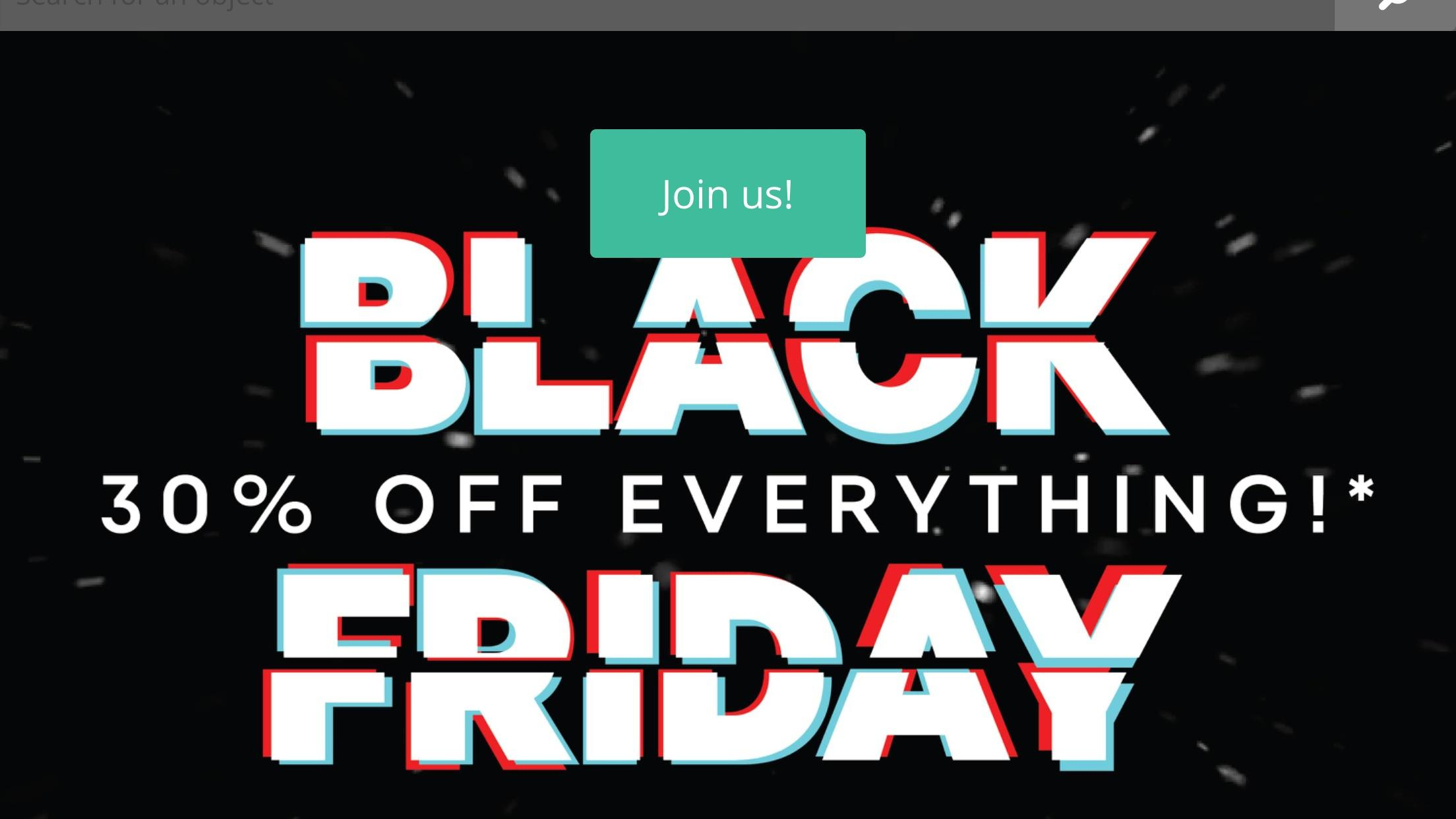 Ah Black Friday Ah Yes Black 30 Off Everything Friday Dontdeadopeninside