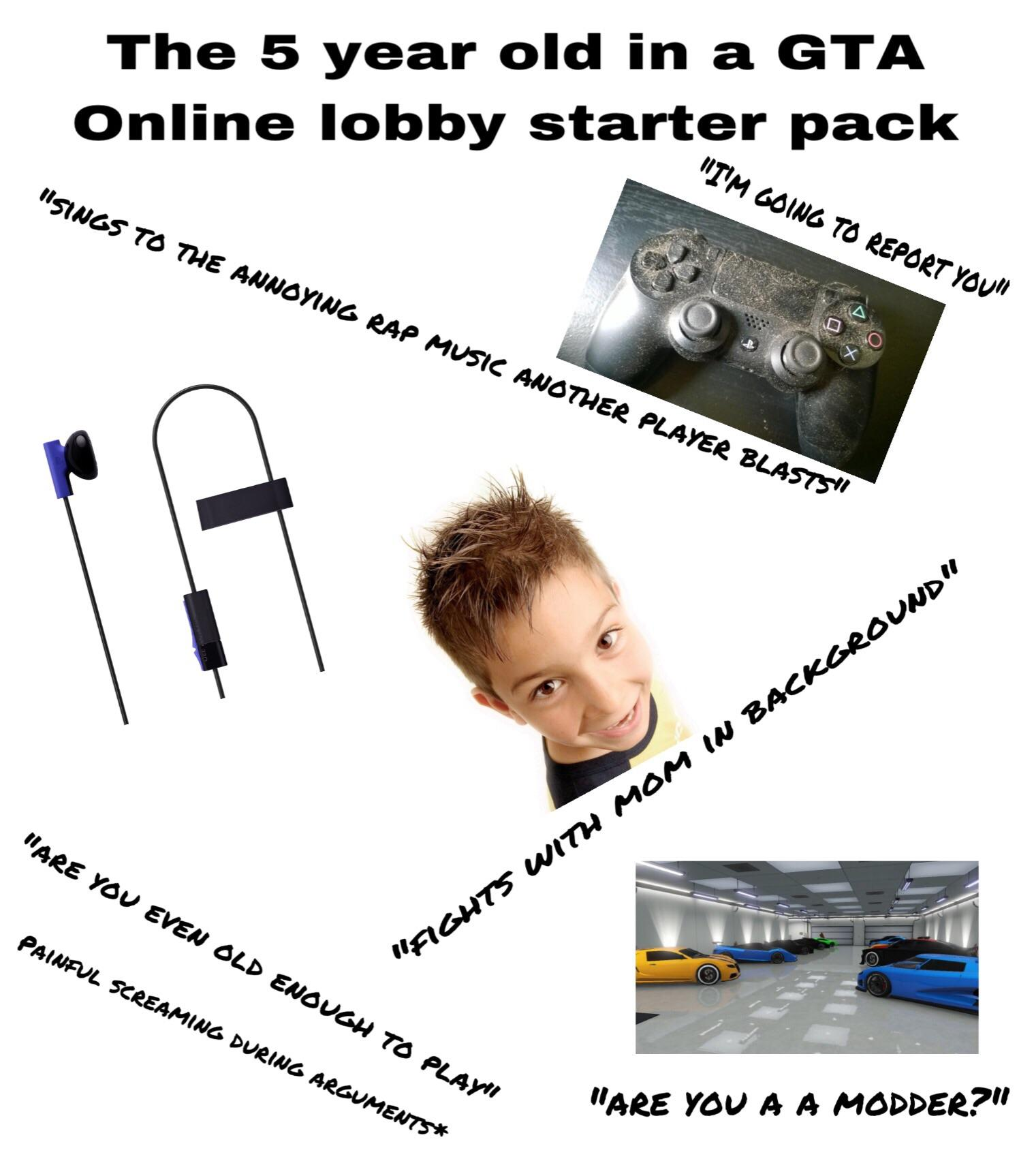 Online Pack The Kid Who Shouldn T Be On Gta Online Starter Pack Starterpacks
