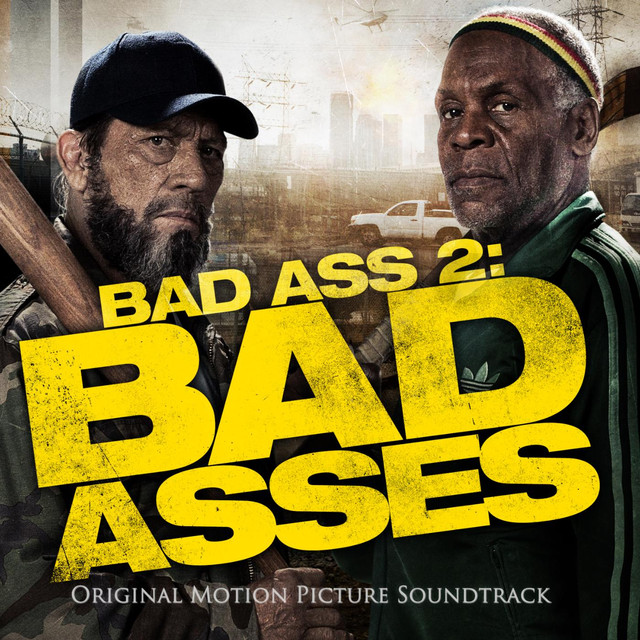Bad & Idee Fuller Bad Ass 2 Bad Asses Original Motion Picture Soundtrack