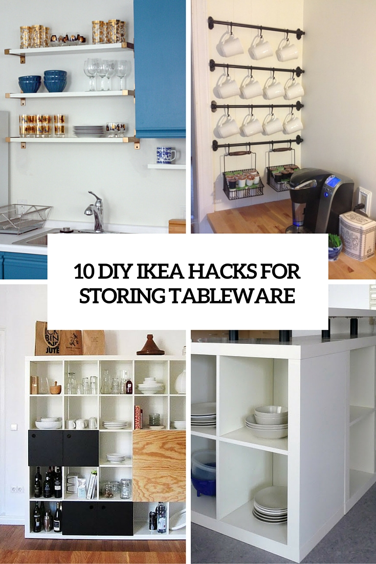 Ikea Hacks 10 Diy Ikea Hacks For Storing Tableware In Your Kitchen Shelterness