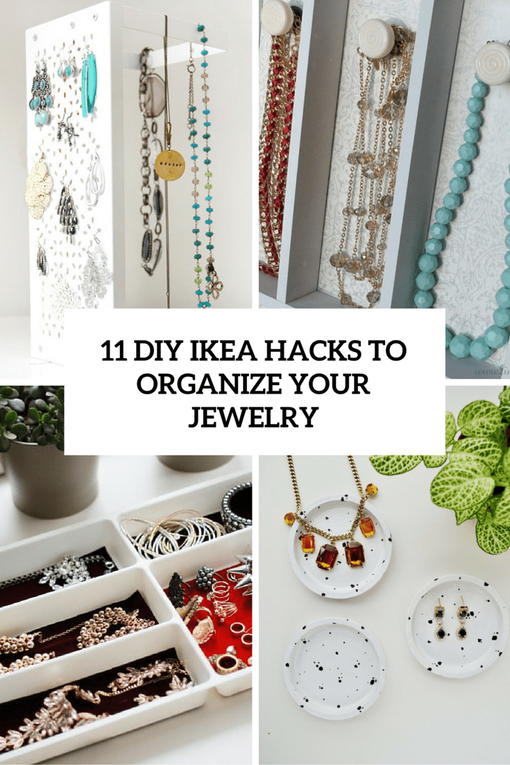 Ikea Box Holder 11 Stylish Diy Ikea Hacks To Organize Your Jewelry Shelterness