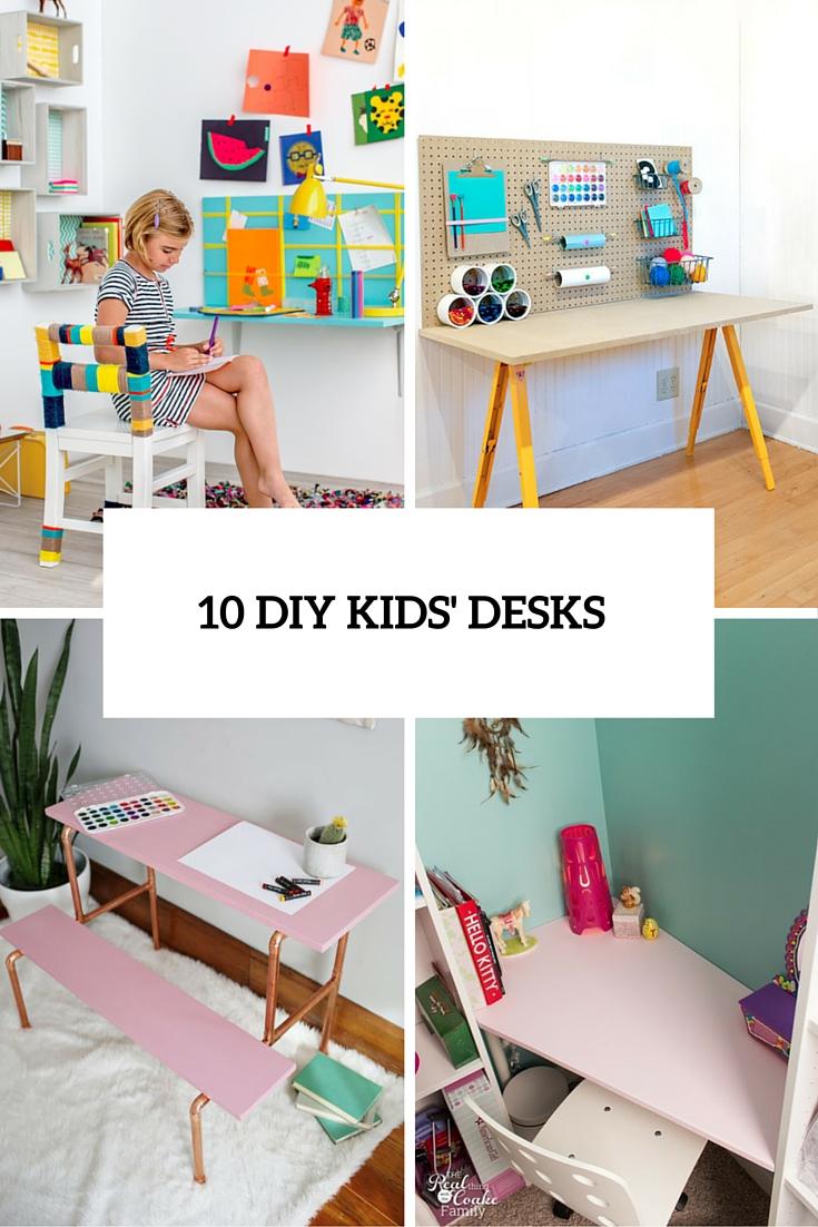 10 DIY Kids Desks For Art, Craft And Studying