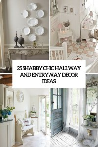 25 Shabby Chic Hallway And Entryway Dcor Ideas - Shelterness