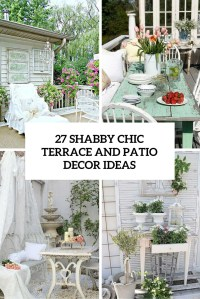 27 Shabby Chic Terrace And Patio Dcor Ideas - Shelterness