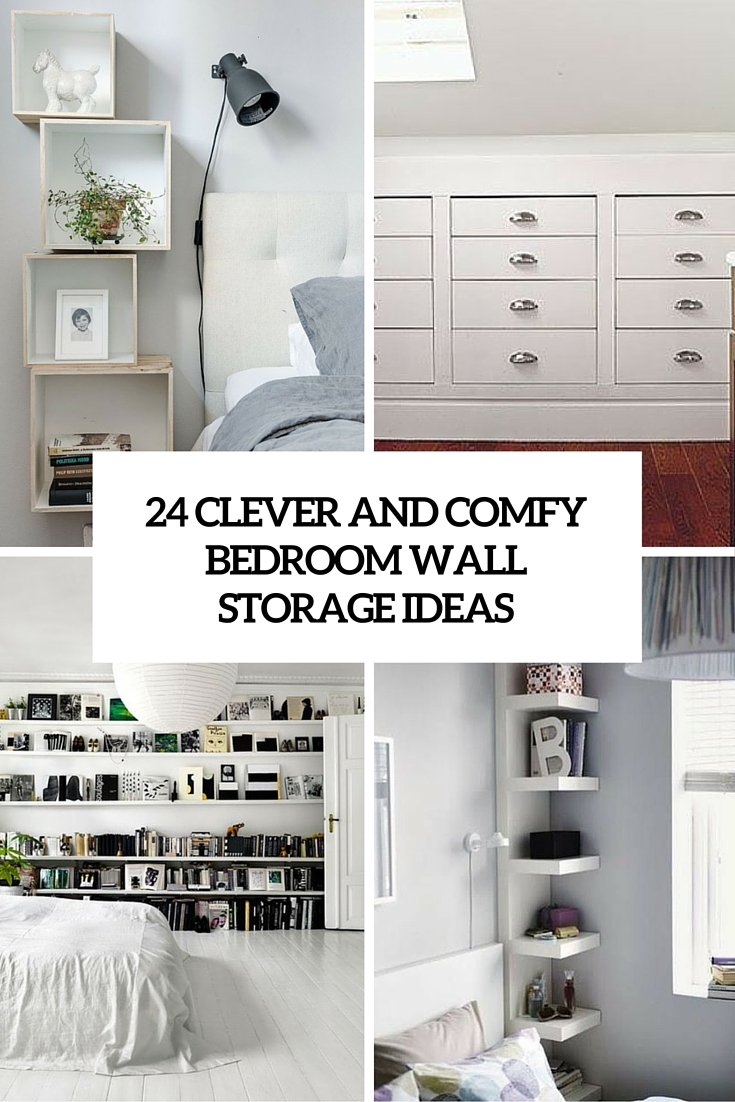 Room Ideas Bedroom Storage 24 Clever And Comfy Bedroom Wall Storage Ideas - Shelterness