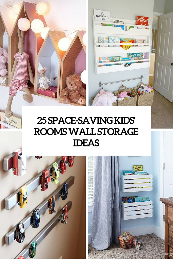 Kids Room Storage Ideas 25 Space Saving Kids Rooms Wall Storage Ideas Shelterness