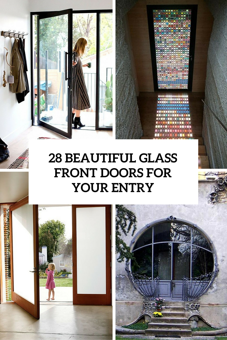 Glass Front Door 28 Beautiful Glass Front Doors For Your Entry Shelterness