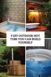9 DIY Outdoor Hot Tubs You Can Build Yourself - Shelterness