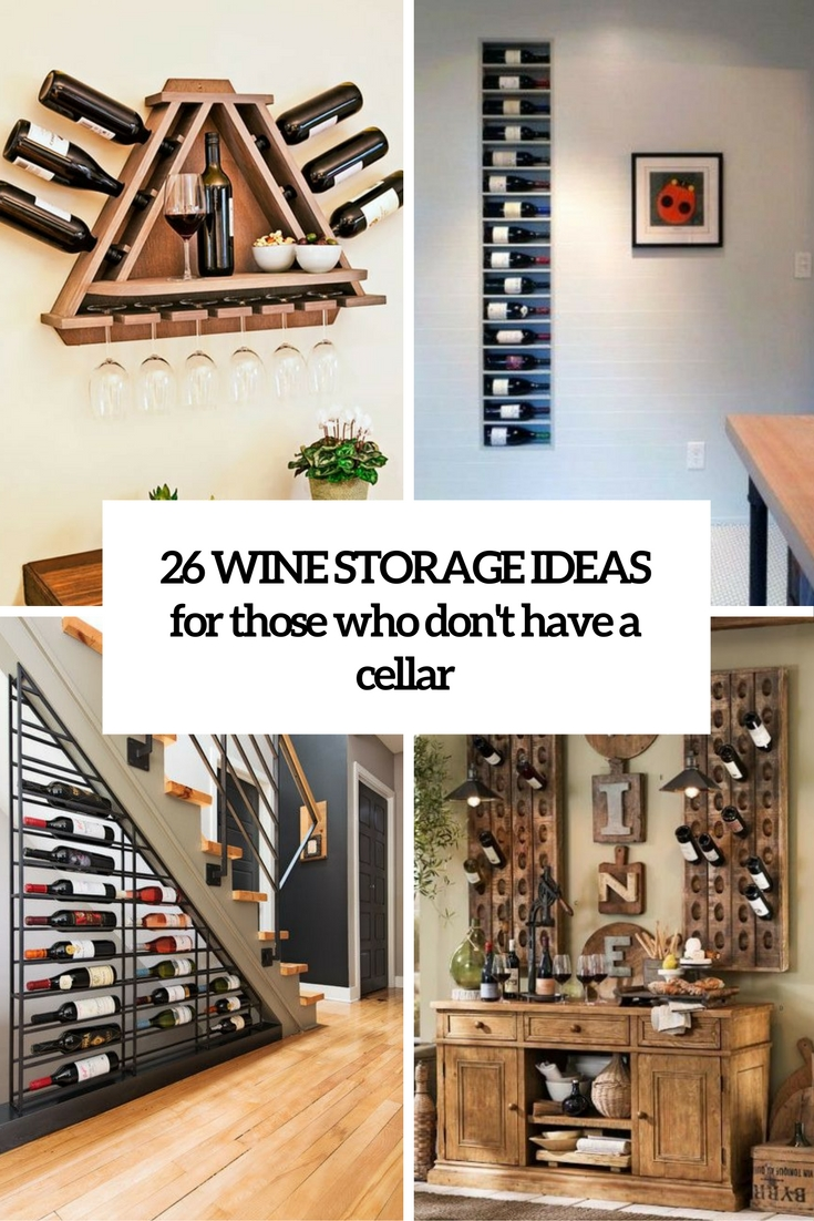 Diy Wine Storage Ideas 26 Wine Storage Ideas For Those Who Don T Have A Cellar Shelterness