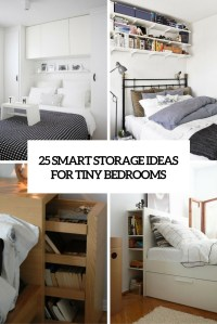 25 Smart Storage Ideas For Tiny Bedrooms - Shelterness