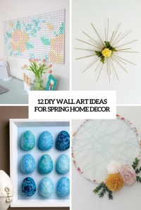 12 DIY Wall Art Ideas For Spring Home Dcor - Shelterness
