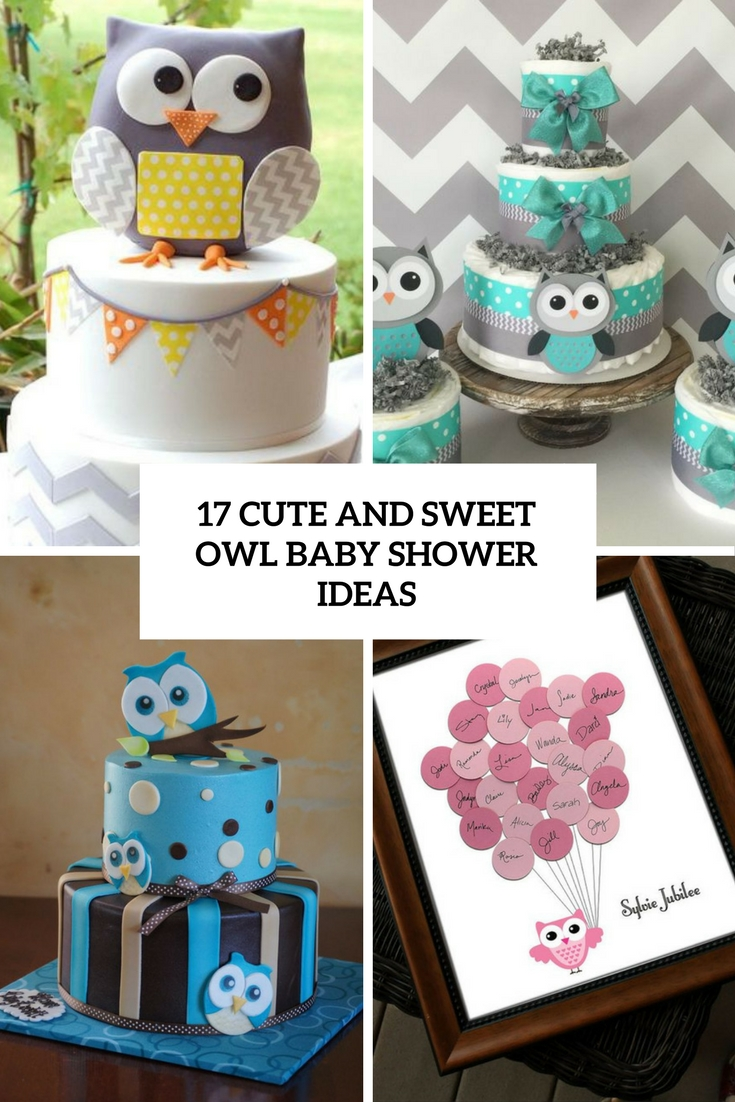 17 Cute And Sweet Owl Baby Shower Ideas