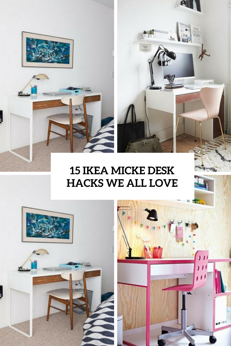 15 IKEA Micke Desk Hacks We All Love - Shelterness