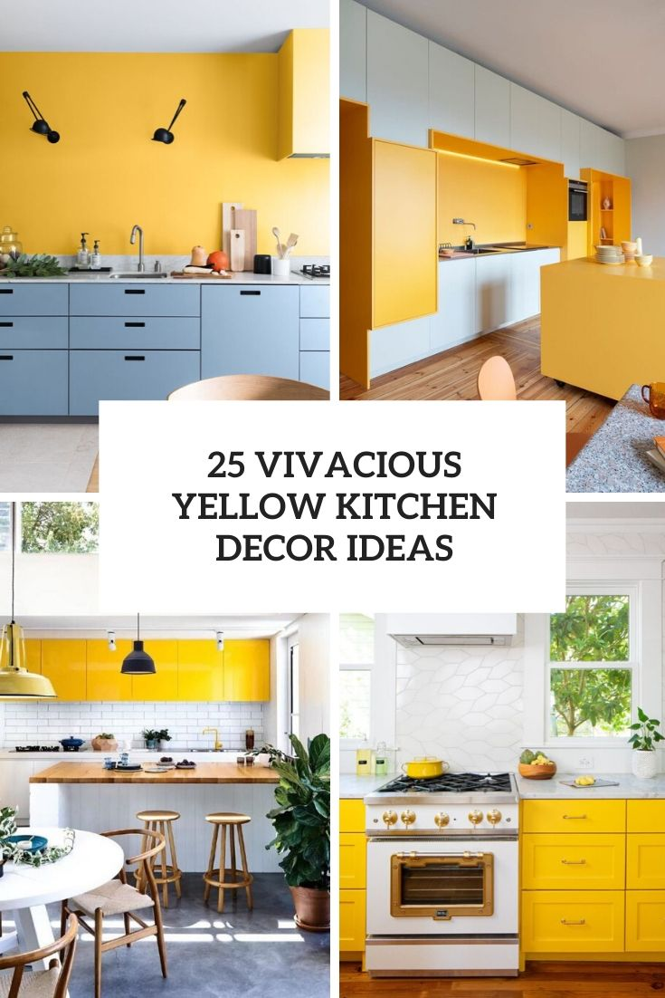 25 Vivacious Yellow Kitchen Decor Ideas Shelterness
