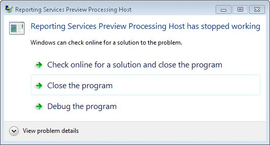 Reporting Services Preview Host has stopped working