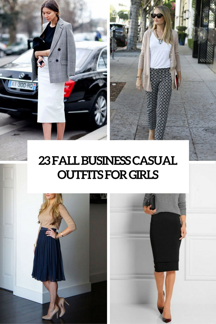 Outfit Business Casual 23 Fall Business Casual Outfits For Girls Styleoholic