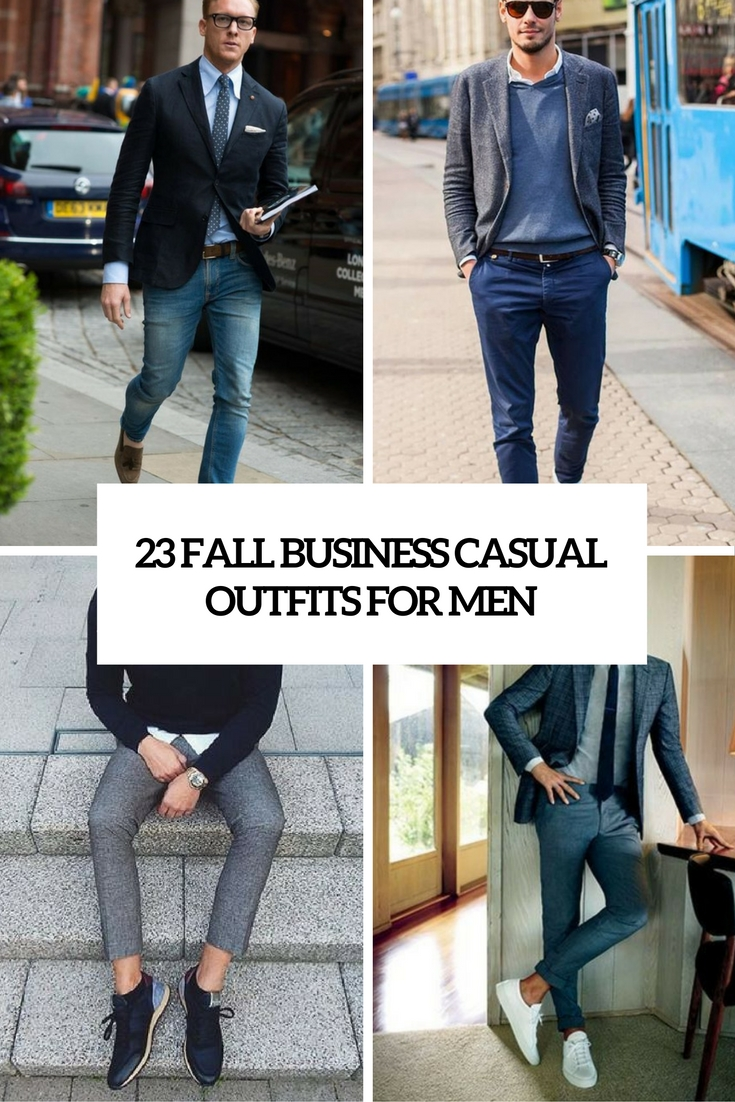 Outfit Business Casual 23 Fall Business Casual Outfits For Men Styleoholic