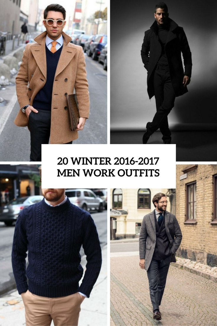 Outfits 2017 20 Winter 2016 2017 Men Work Outfits Styleoholic
