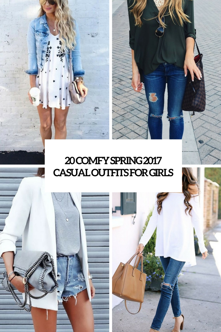 Outfits 2017 20 Comfy Spring 2017 Casual Outfits For Girls Styleoholic