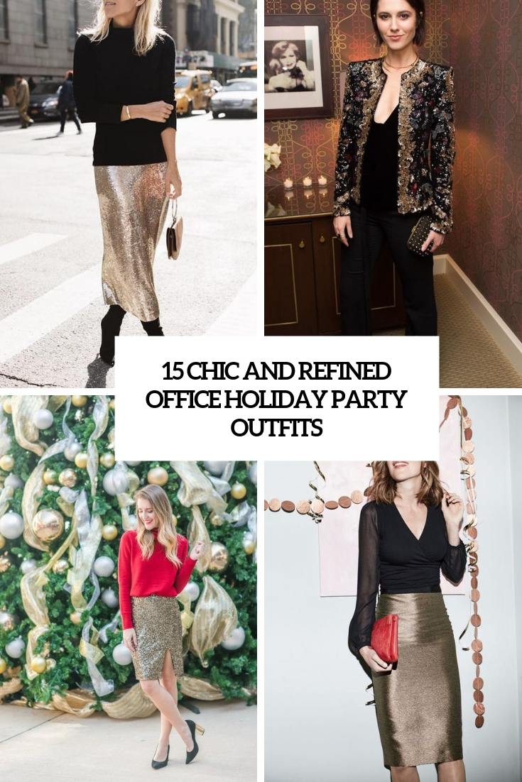 Party Chic 15 Chic And Refined Office Holiday Party Outfits Styleoholic