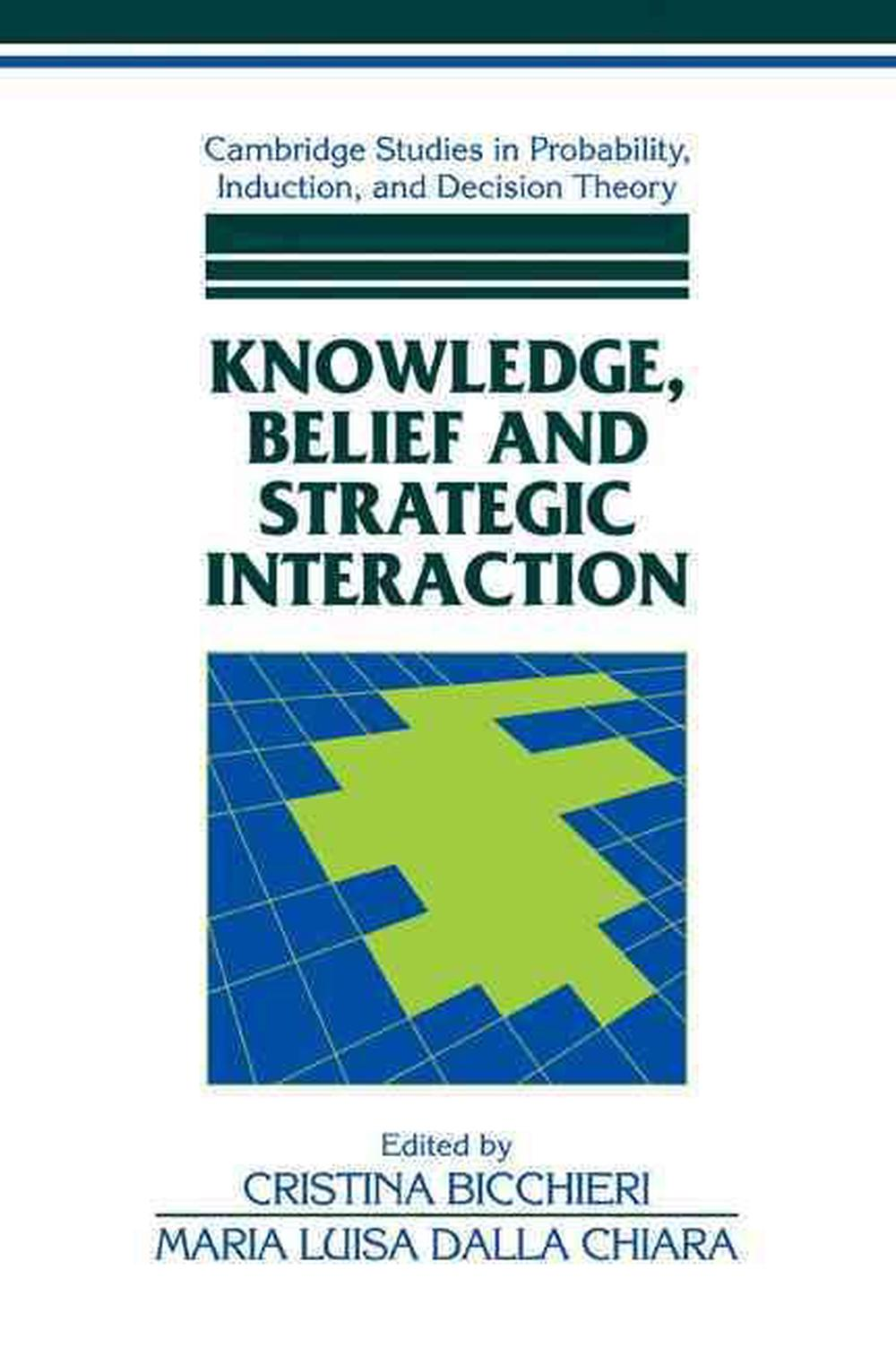 Bicchieri Cristina Details About Knowledge Belief And Strategic Interaction By Cristina Bicchieri English Pap