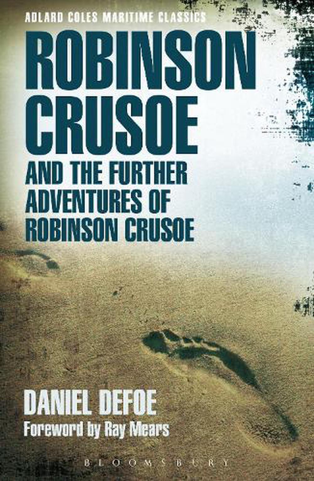 Robinson Crusoe Details About Robinson Crusoe And The Further Adventures Of Robinson Crusoe By Daniel Defoe E