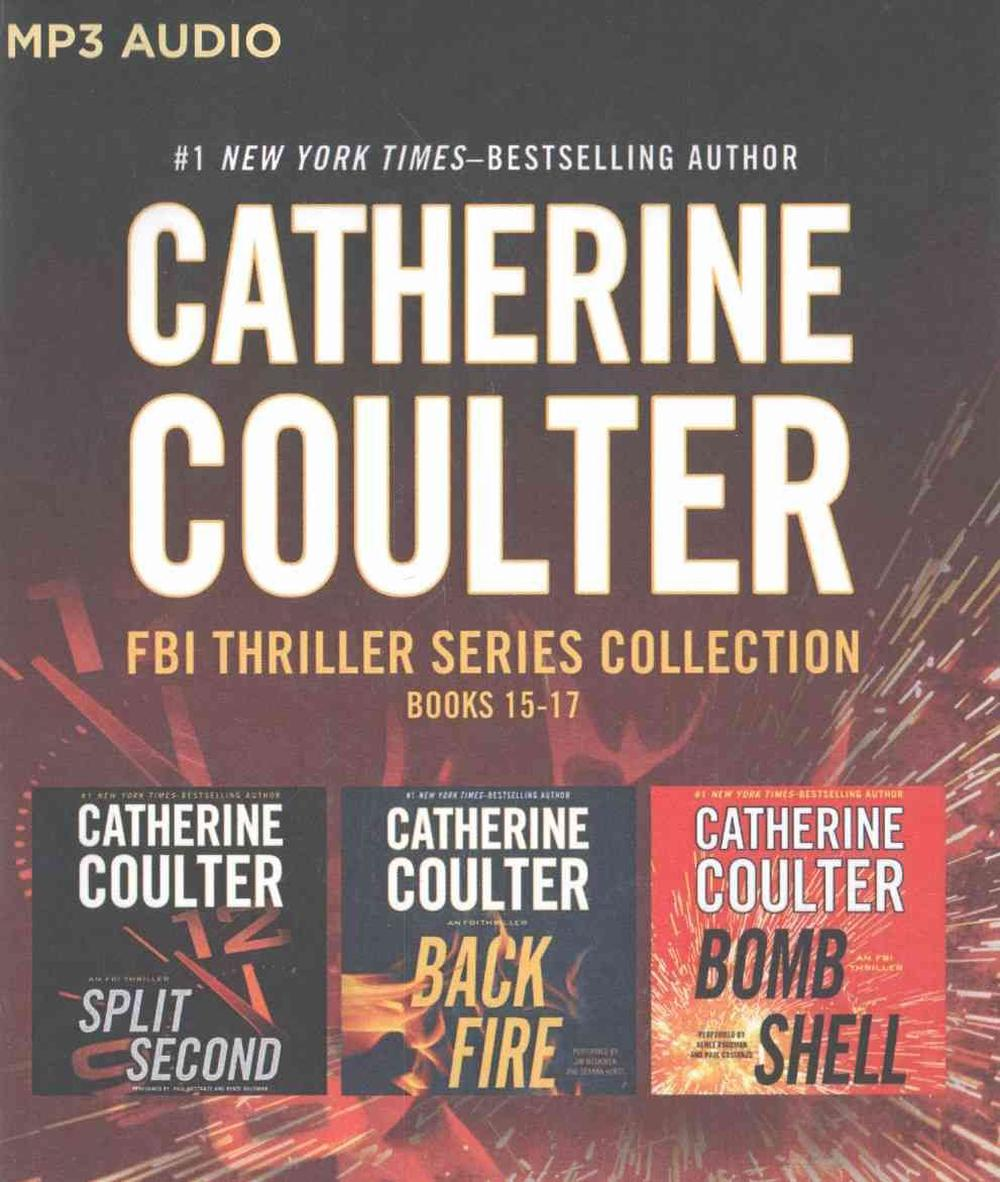 Catherine Coulter Libros Details About Catherine Coulter Fbi Thriller Series Books 15 17 Split Second Backfire Bo