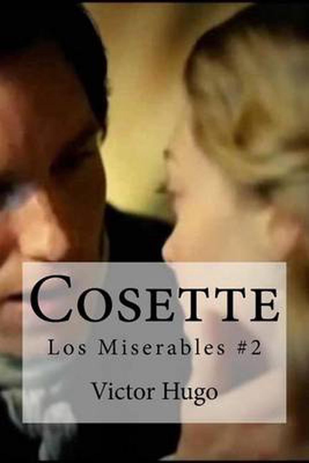 Mis Hogos Details About Cosette Los Miserables 2 By Victor Hugo Spanish Paperback Book Free Shipping