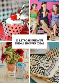 23 Retro Housewife Bridal Shower Ideas - Weddingomania