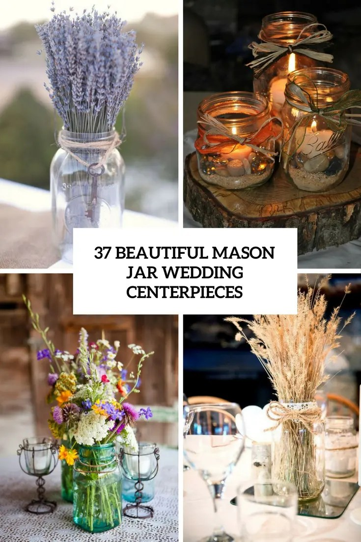 Large Of Mason Jar Centerpieces